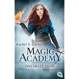 Magic Academy - Das erste Jahr (Die Magic Academy-Reihe 1)