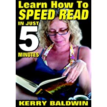 Learn How To Speed Read In Just 5 Minutes (English Edition)