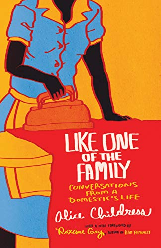 Like One Of The Family por Alice Childress