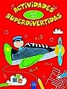 Actividades superdivertidas. 4-6 años: ABC-Números-Conceptos-Lógica par YOYO