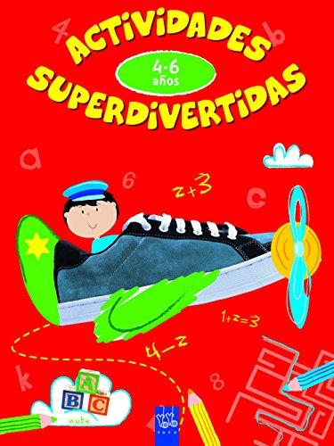 Actividades superdivertidas. 4-6 años: ABC-Números-Conceptos-Lógica