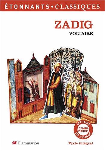 Zadig ou la destinée : Texte intégral par Voltaire