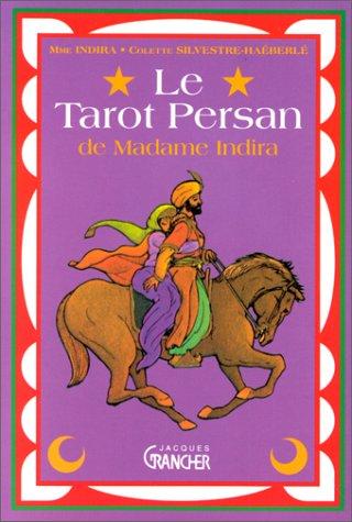 Le tarot persan de Madame Indira : Mthode d'interprtation