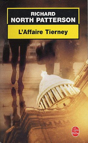 L'Affaire Tierney par Richard North Patterson