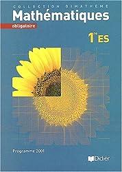 Dimathème : Mathématiques, 1ère ES - Obligatoire