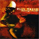 Will Haven - Foreign Films