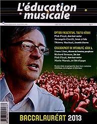 L'éducation musicale : Baccalauréat 2013 - Supplément du n°577 de L'éducation musicale