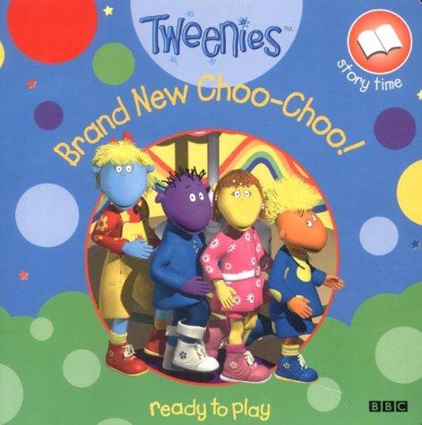 Tweenies- Brand New Choo-Choo(Pb) (Tweenies storybook)