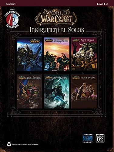 World of Warcraft Instrumental Solos: Clarinet, Book & CD (Pop Instrumental Solo) (Pop Instrumental Solo Series)