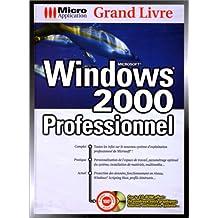 Grand livre Windows 2000, prof.