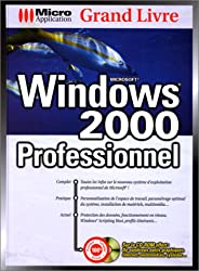 Grand livre Windows 2000, prof.