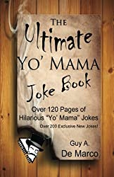The Ultimate Yo' Mama Joke Book: Volume 1 (Ultimate Joke Books)