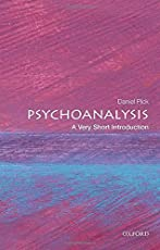 Psychoanalysis: A Very Short Introduction (Very Short Introductions)