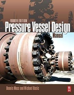 Pressure Vessel Design Manual By Dennis R Moss Free