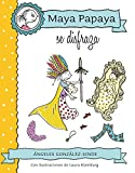 MAYA PAPAYA 2: Maya Papaya se disfraza