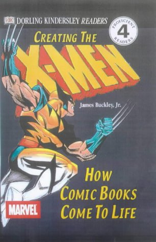 Creating the X-Men : how comic books come to life