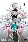 Stray Souls, tome 3 par Fujisaki