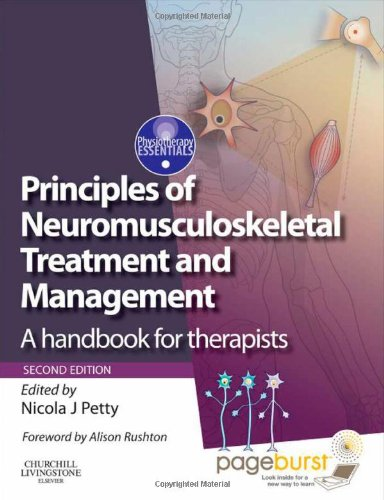 Principles of Neuromusculoskeletal Treatment and Management: A Handbook for Therapists with PAGEBURST Access, 2e (Physiotherapy Essentials)
