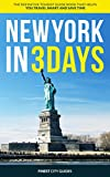 New York in 3 Days: The Definitive Tourist Guide Book That Helps You Travel Smart and Save Time (USA Travel Guide)