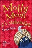 Molly Moon, Tome 3 : Molly Moon et le Maharadjah