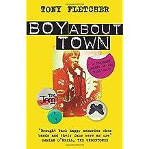 Boy About Town by Tony Fletcher (2014-08-14)