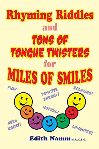 Rhyming Riddles and Tons of Tongue Twisters for Miles of Smiles (English Edition) (Ton Twister)