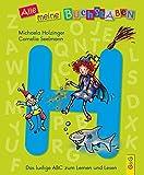 Alle meine Buchstaben - H: Das lustige ABC zum Lernen und Lesen (Alle meine Buchstaben / Das Alphabet in 24 attraktive Bände verpackt: So bekommt ... für Vorschulkinder und Schulanfänger)