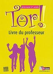 Tor ! Allemand 1re année - Niveau A1/A2 - Livre du professeur
