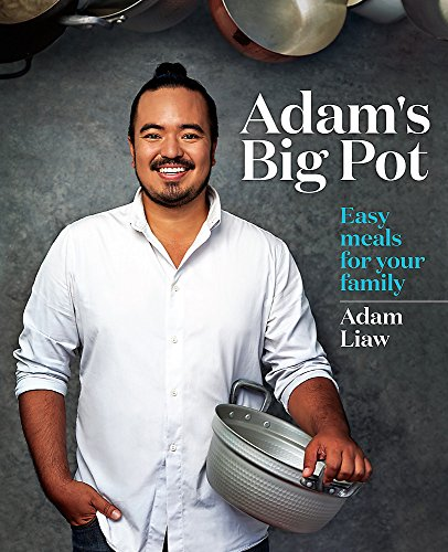 Adam's Big Pot: Easy meals for your family -