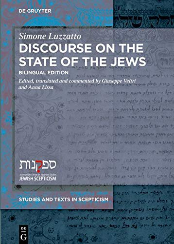 Discourse on the State of the Jews: Bilingual Edition (Studies and Texts in Scepticism, Band 7)