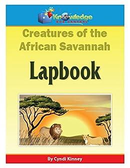 Creatures of the African Savannah Lapbook: Plus FREE Printable ...