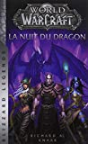 World of Warcraft - La Nuit du dragon (NED) - Panini - 07/11/2018