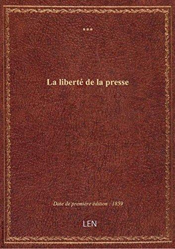 La liberté de la presse