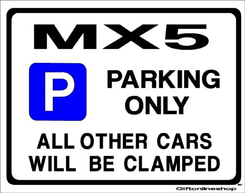 mazda-mx5-car-parking-sign-gift-for-mx-5-eunos-roadster-models-by-custom-size-large-205-x-270mm-made
