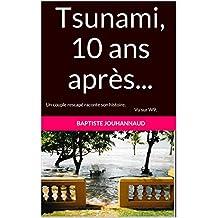 Tsunami, 10 ans après...: Un couple rescapé raconte son histoire. Vu sur W9 et BFMTV.