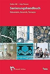 Sanierungshandbuch: Naturstein, Keramik, Terrazzo