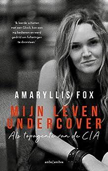 Mijn leven undercover van [Fox, Amaryllis]