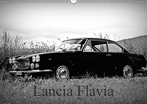 lancia-flaviach-version-wandkalender-2017-din-a3-quer-eleganter-und-technisch-anspruchsvoller-wagen-