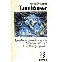 Tannhäuser. Texte, Materialien, Kommentare