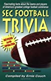 SEC Football Trivia by Ernie Couch (2001-07-30)