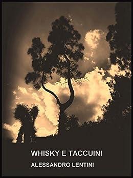 Whisky E Taccuini por Alessandro Lentini Gratis