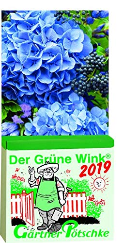 Gärtner Pötschkes Der Grüne Wink Tages-Gartenkalender 2019: Abreißkalender Der Grüne Wink