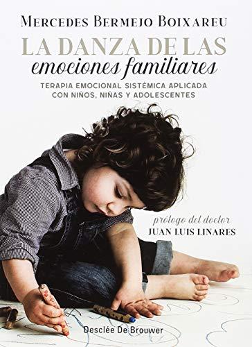 Danza de las emociones familiares,La. Terapia Emocional Sistémica aplicada con n (AMAE)