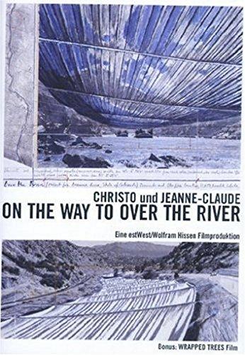 Preisvergleich Produktbild Christo & Jeanne Claude - On the Way to Over the River