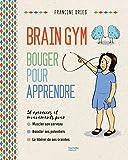 Telecharger Livres Brain Gym Bouger pour apprendre (PDF,EPUB,MOBI) gratuits en Francaise