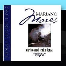 Mariano Mores En Vivo En El Teatro Opera by Mariano Mores