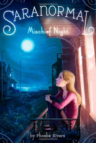 Mischief Night (Saranormal, Band 3)