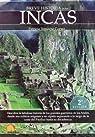 Breve historia de los incas: Descubra la fabulosa historia de los grandes guerreros de los Andes, desde sus míticos orígenes y su rápida expansión a de la costa del Pacífico hasta su decadencia par Patricia Temoche Cortés
