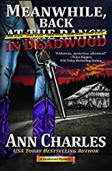 Meanwhile, Back in Deadwood (Deadwood Humorous Mystery Book 6) (English Edition)