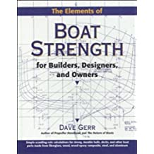 The Elements of Boat Strength: For Builders, Designers, and Owners